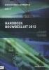 M. van Overveld ,Handboek Bouwbesluit 2012 editie 2016-2017