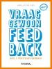 <b>Axelle de Roy</b>,Vraag gewoon feedback