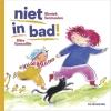 <b>Moniek  Vermeulen</b>,Niet in bad!