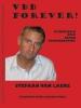 Stefaan  Van Laere ,VDB forever! Mijmeringen over Frank Vandenbroucke