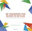 Tine van Severen Ingrid  Molein  Eef  Rombaut,De taxonomie van Bloom in de klas