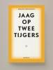 <b>Helene  Hegemann</b>,Jaag op twee tijgers