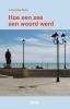 <b>Antoinette  Sisto</b>,Hoe een zee een woord werd