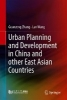 Guanzeng Zhang,   Lan Wang,Urban Planning and Development in China and Other East Asian Countries