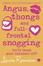 Rennison, Louise Angus, thongs and full-frontal snogging
