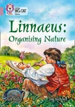 Liz Miles Linnaeus Organising Nature