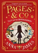 Anna James Pages & Co.: Tilly and the Bookwanderers