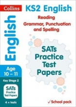 Collins KS2 KS2 English Reading, Grammar, Punctuation and Spelling SATs Practice Test Papers (School pack)