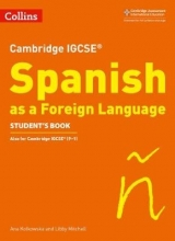Libby Mitchell,   Ana Kolkowska Cambridge IGCSE (TM) Spanish Student`s Book