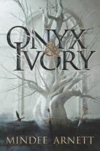 Mindee Arnett Onyx & Ivory