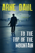 Dahl, Arne To the Top of the Mountain