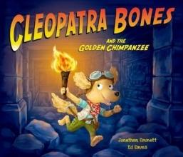 Emmett Cleopatra Bones and the Golden Chimpanzee
