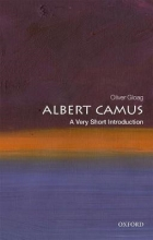 Oliver (Associate Professor of French and Francophone Studies at the University of North Carolina, Asheville) Gloag Albert Camus: A Very Short Introduction