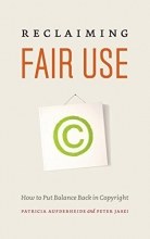 Aufderheide, Patricia Reclaiming Fair Use - How to Put Balance Back in Copyright