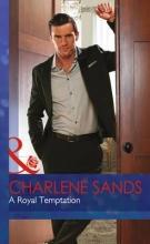 Sands, Charlene Royal Temptation