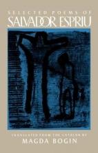Salvador Espriu Selected Poems of Salvador Espriu