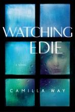 Way, Camilla Watching Edie