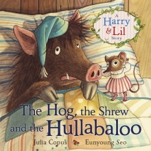 Copus, Julia The Hog, the Shrew and the Hullabaloo