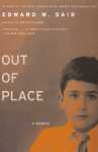 Said, Edward W. Out of Place