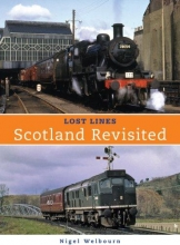 Nigel Welbourn Lost Lines: Scotland Revisted