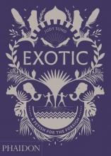 Judy Sund, Exotic