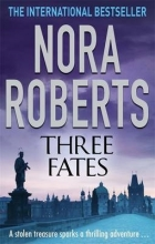 Roberts, Nora Three Fates