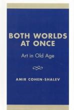 Cohen-Shalev, Amir Both Worlds at Once