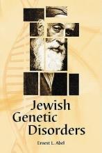 Ernest L. Abel Jewish Genetic Disorders