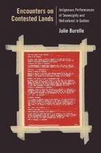 Burelle, Julie Encounters on Contested Lands