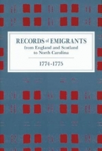 Newsome, A. R. Records of Emigrants from England and Scotland to North Carolina, 1774-1775