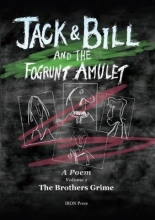 The Brothers Grime Jack and Bill and the Fogrunt Amulet