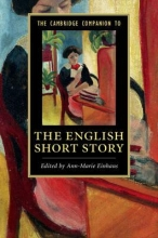 Einhaus, Ann-marie The Cambridge Companion to the English Short Story
