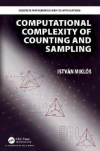 Istvan (Renyi Institute, Budapest, Hungary) Miklos Computational Complexity of Counting and Sampling