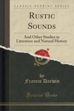 Darwin, Francis Rustic Sounds