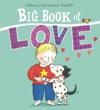 Anholt, Laurence Big Book of Love