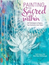 Faith Evans-Sills Painting the Sacred Within
