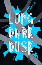 Smythe, James P. Long Dark Dusk
