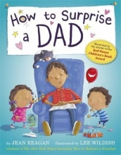 Reagan, Jean How to Surprise a Dad