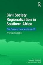 Godsäter, Andréas Civil Society Regionalization in Southern Africa