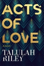 Riley, Talulah Acts of Love