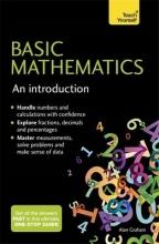 Alan Graham Basic Mathematics: An Introduction: Teach Yourself