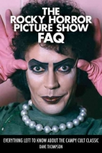Thompson, Dave The Rocky Horror Picture Show FAQ