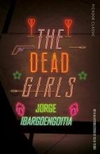 Ibargüengoitia, Jorge Dead Girls