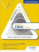 Pledger, Keith Mastering Mathematics WJEC GCSE Practice Book: Foundation Welsh Edition