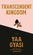 Yaa Gyasi , Transcendent Kingdom