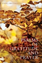 Brugaletta, John J. Psalms of Gratitude and Prayer