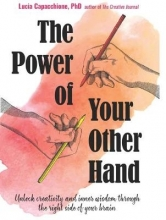 Lucia (Lucia Capacchione) Capacchione The Power of Your Other Hand