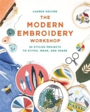 Lauren Holton The Modern Embroidery Workshop