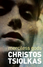 Christos,Tsiolkas Merciless Gods