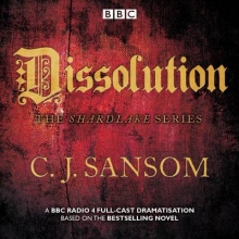 Sansom, CJ Shardlake: Dissolution